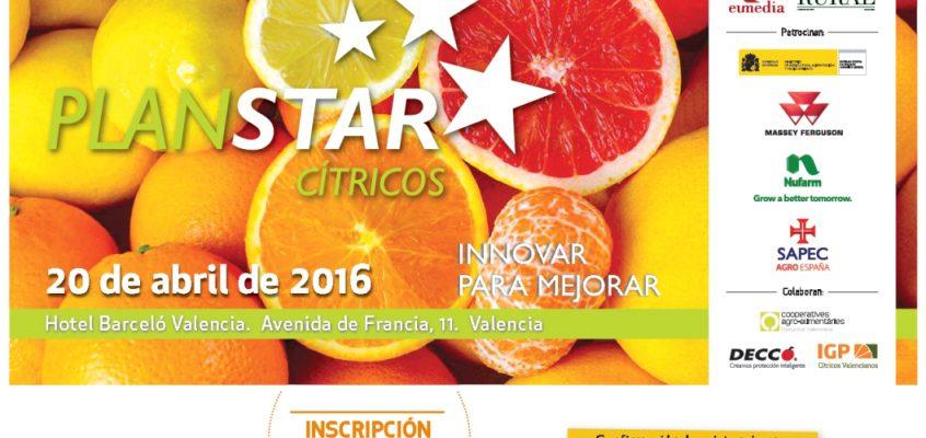 El próximo 20 de abril se celebrará en Valencia la primera jornada PlanSTAR Cítricos