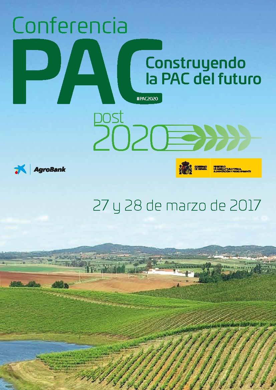 El Ministerio abre el debate sobre la PAC post 2020 en una Conferencia que se celebrará en Madrid los días 27 y 28 de marzo