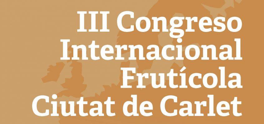 El III Congreso Internacional Frutícola Ciutat de Carlet se celebrará el 22 de febrero